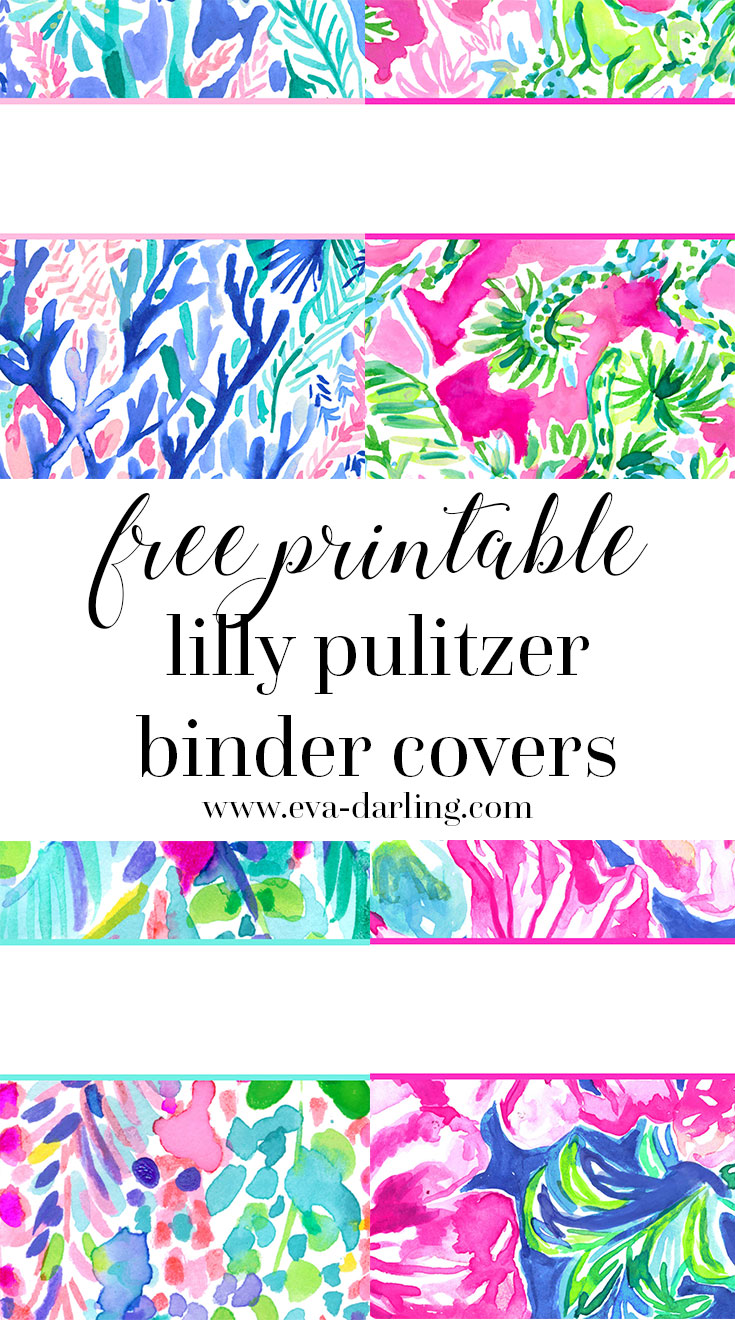 Preppy and classic style blogger Eva Phan of Eva Darling shares free printable Lilly Pulitzer binder covers for back to school cute school supplies college high school jet stream razberry catty shack catch the wave beckon blue jungle utopia prints download organization dividers