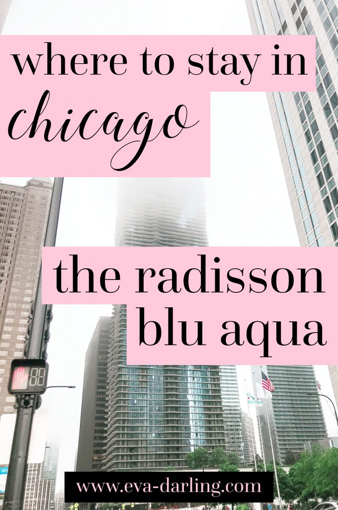 Travel blogger from Minneapolis and NYC Eva Darling on the radisson blu aqua hotel chicago review where to stay millenium park view rooftop garden luxury hotel midwest architecture upscale place to stay solo female travel