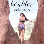 A Single Girl's Guide to Boulder, Colorado in the Summer