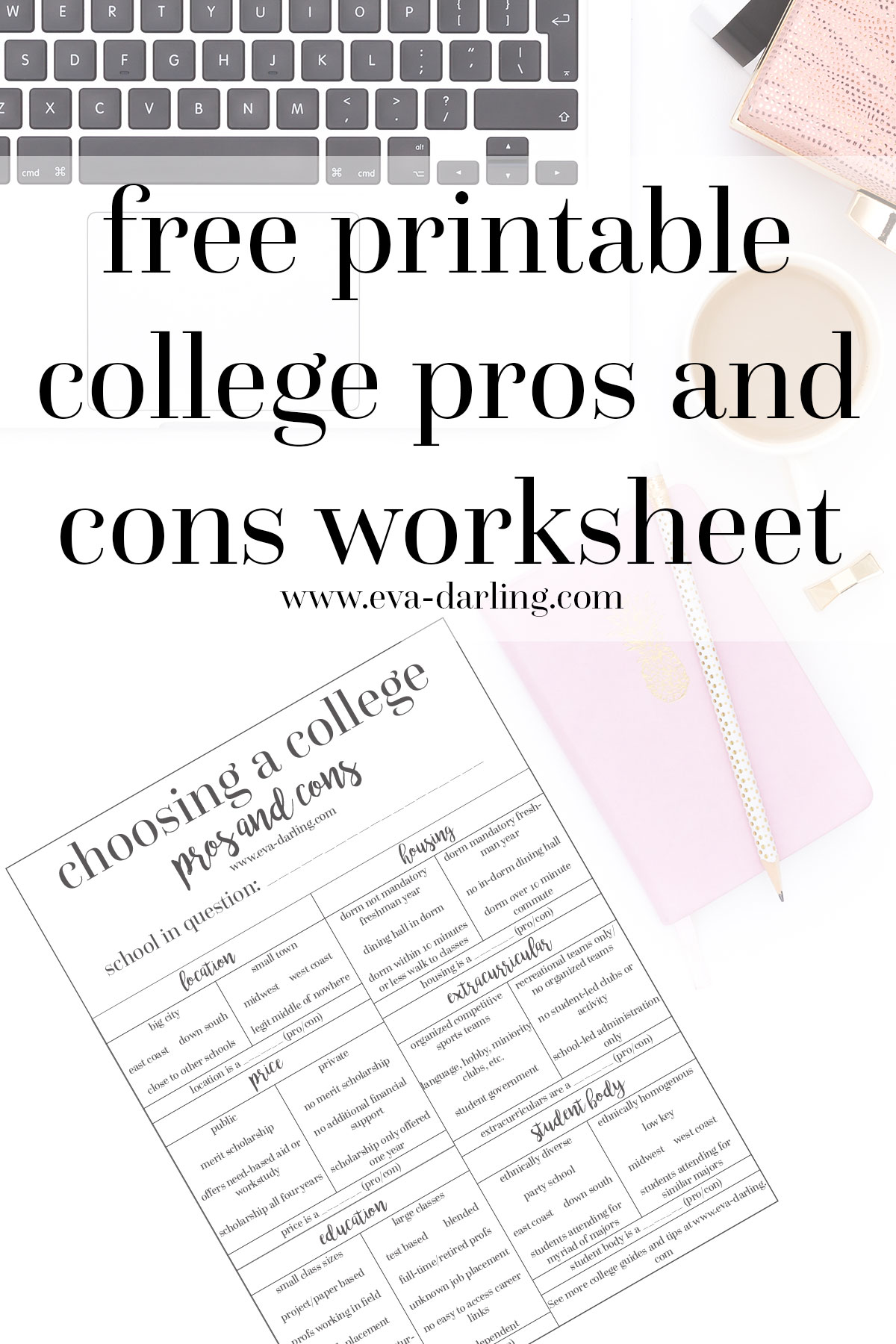 College lifestyle blogger in NYC Eva Phan of Eva Darling free printable college pros and cons worksheet for high schoolers high school seniors