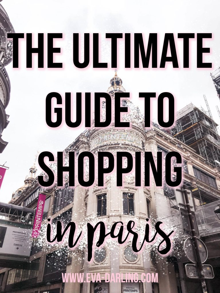 The Ultimate Guide to shopping in Paris, France Printemps Haussmann luxury department store what to do in the 9e arrondissement where to go in Paris