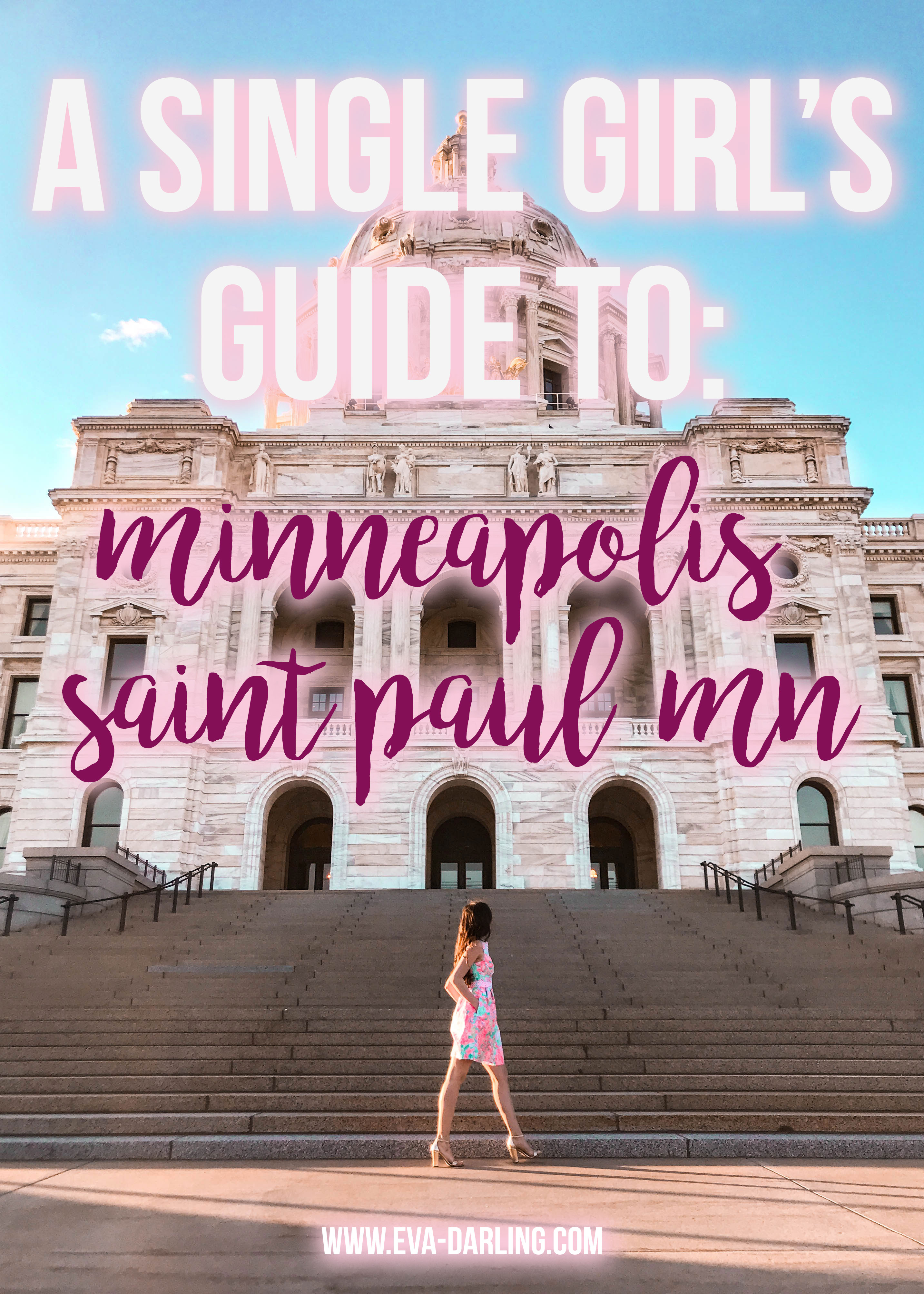 a single girl's guide to minneapolis saint paul st paul minnesota mn where to go in minnesota midwest travel destination instagrammable spot mn where to take photos in msp lilly pulitzer franci dress travel blogger eva phan of eva darling solo female travel traveler travel guide minnesota state capitol