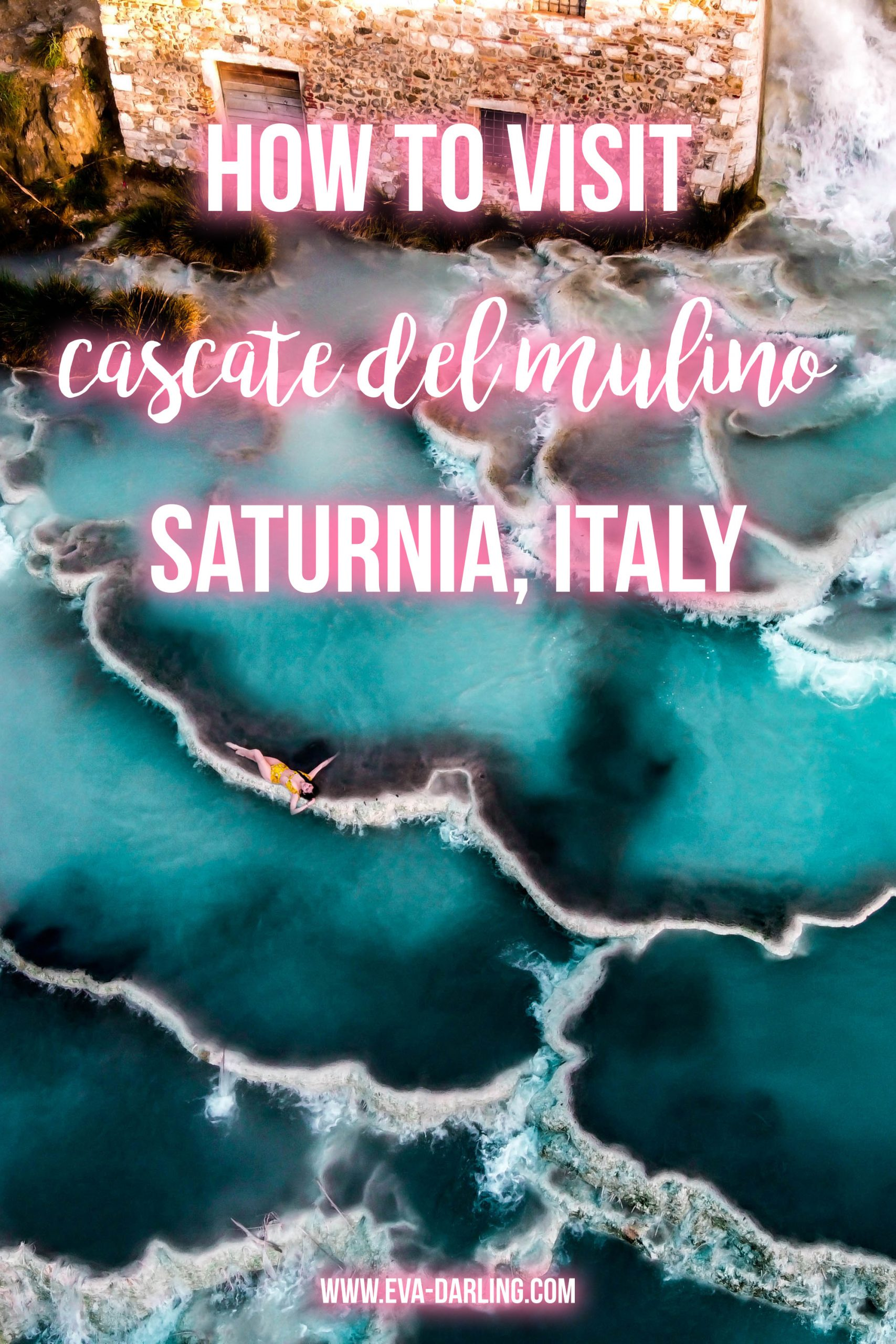 how to visit cascate del mulino instagrammable spot terme di saturnia italy instagram worthy natural hot springs thermal bath where to go in tuscany hidden gems province of grosseto solo female travel things to do travel guide europe eva phan eva darling manciano dji mavic mini drone aerial photography