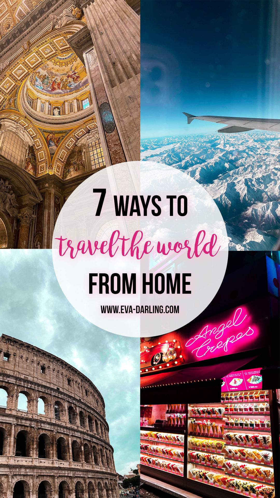 how to virtually travel from home online tour travel guide vatican city st peters basilica rome italy af 6 flight air france swiss alps rome colosseum angel crepes takeshits street harajuku shibuya tokyo japan