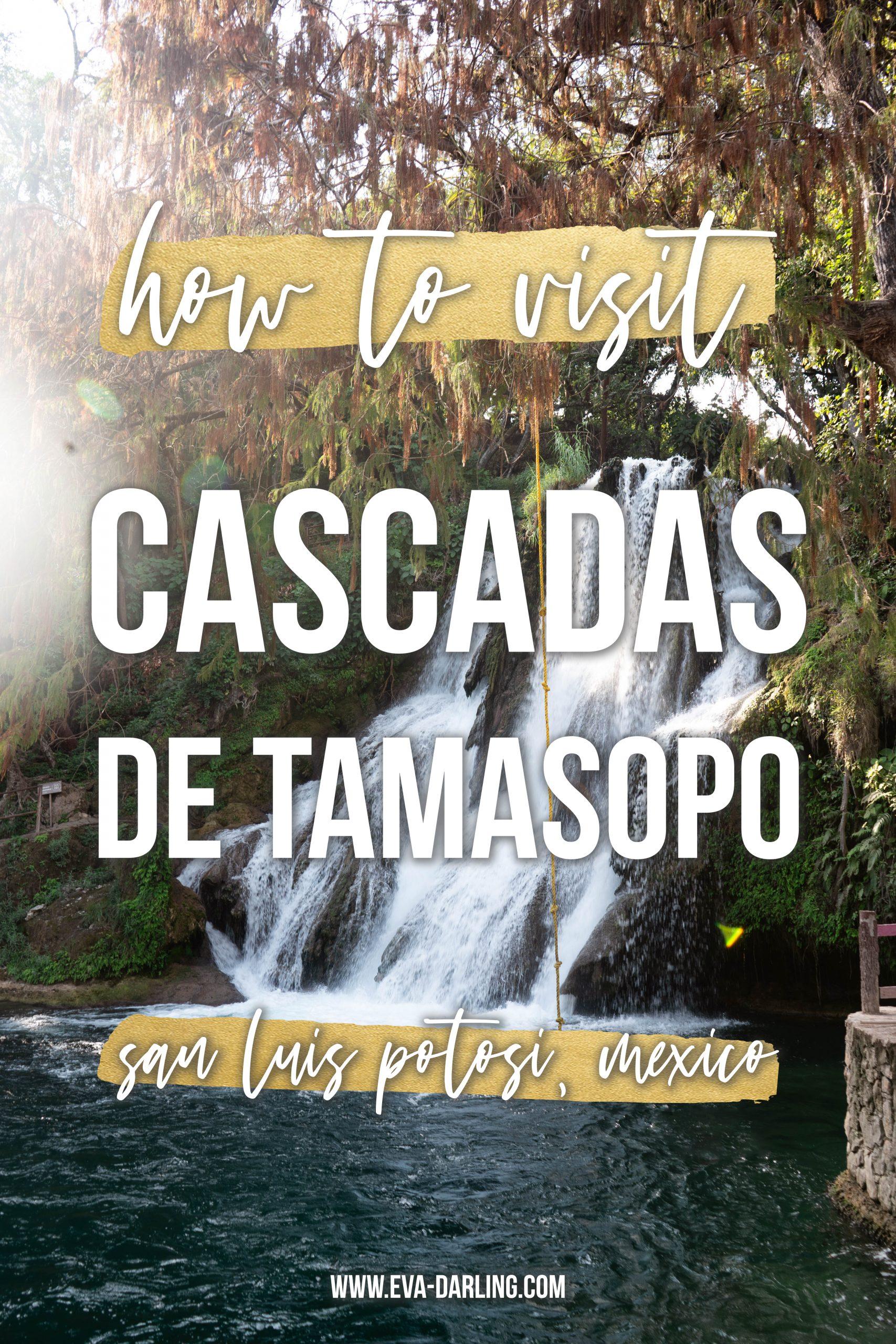how to visit cascadas de tamasopo best things to do la huasteca potosina san luis potosi mexico waterfall adventure travel swimming what to know before going